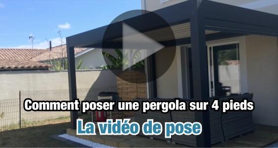 Vidéo de pose d'une pergola bioclimatique 4 pieds