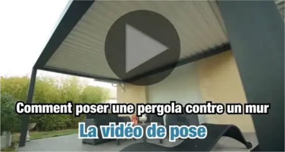 Vidéo de pose d'une pergola bioclimatique contre un mur